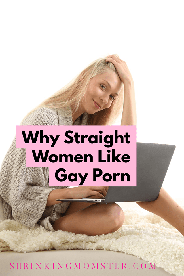 Why Straight Women Like Gay Porn