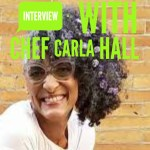 Interview with Chef Carla Hall