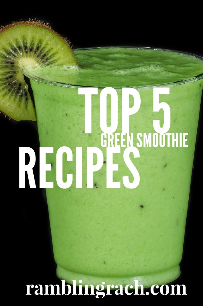 Top 5 Green Smoothie Recipes