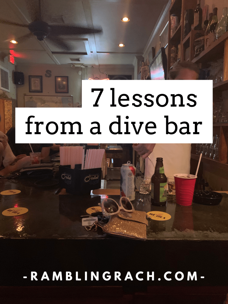 7 lessons from a dive bar