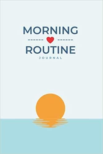 Morning Routine Journal