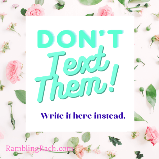 Don't Text Them! journal