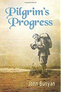 """Pilgrim's Progress"" by John Bunyan"