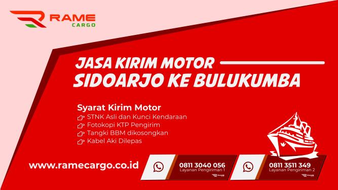 Jasa_Kirim_Motor_Rame_Cargo_Sidoarjo_ke_Bulukumba