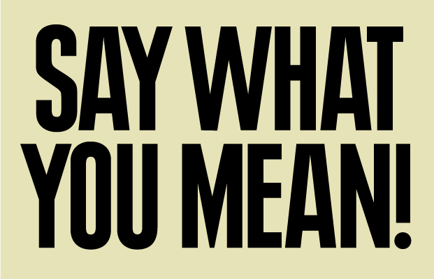 say-what-you-mean-621x400.jpg