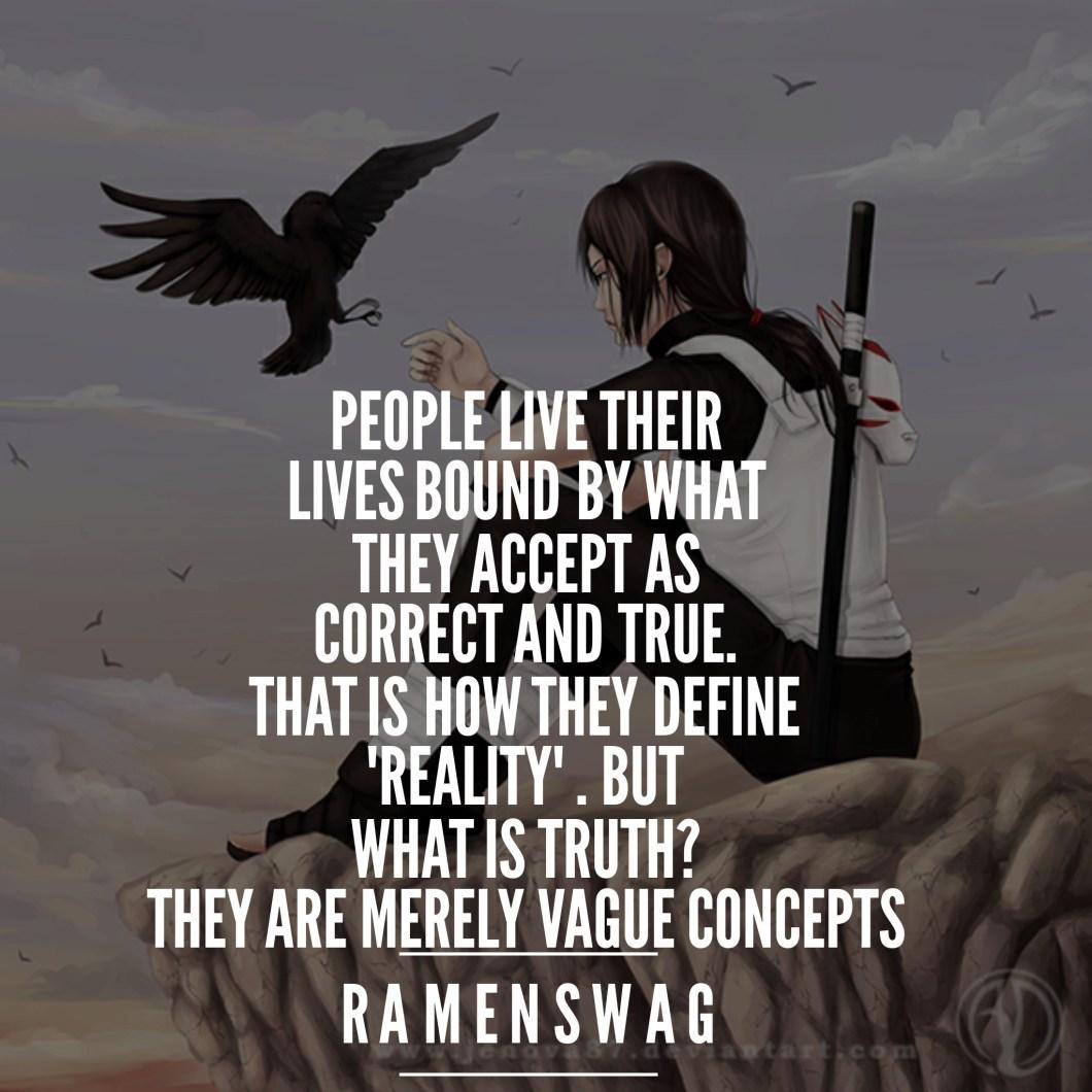 itachi quote on reality