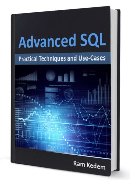 Advanced SQL – Practical Techniques and Use-Cases | Ram Kedem