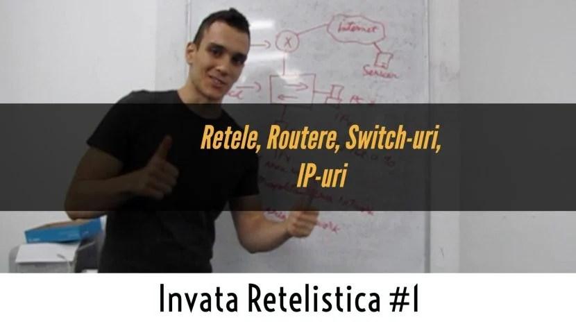 Ce este o Retea ? | Introducere in Retele de Calculatoare | Invata Retelistica #1