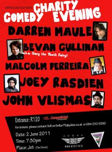 Charity Comedy fund raiser John Vlismas Joey Rasdien Darren Maule