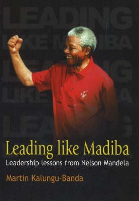 Give 67 minutes to learn Leadership Lesson on Mandela Day 2013