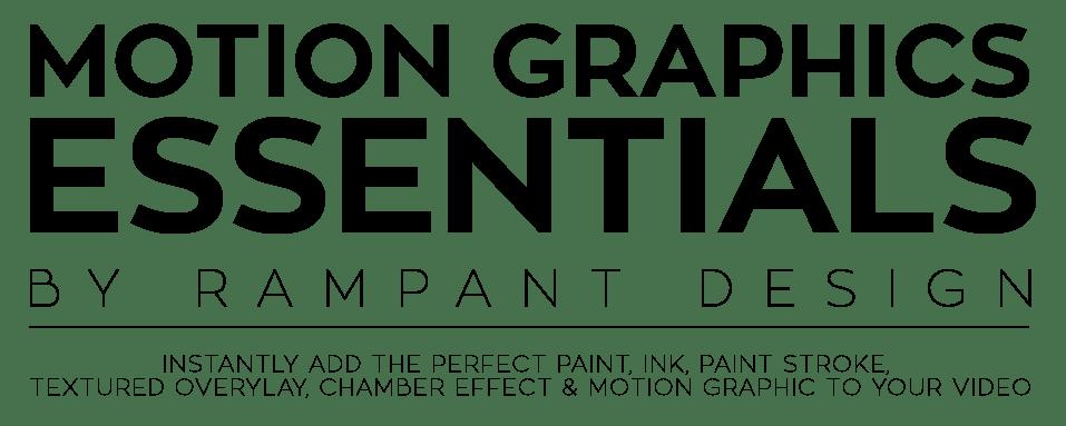 Rampant Motion Graphics Essentials