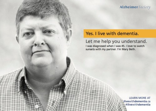 Photo of Mary-beth - Yes. I live with dementia. Let me help you understand.
