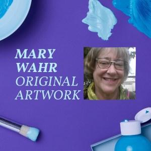 Mary Wahr Artwork