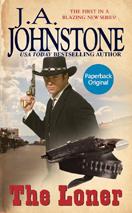 The Loner - J. A. Johnstone