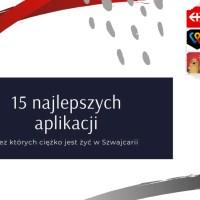 15 najlepszych aplikacji, bez których ciężko jest żyć w Szwajcarii