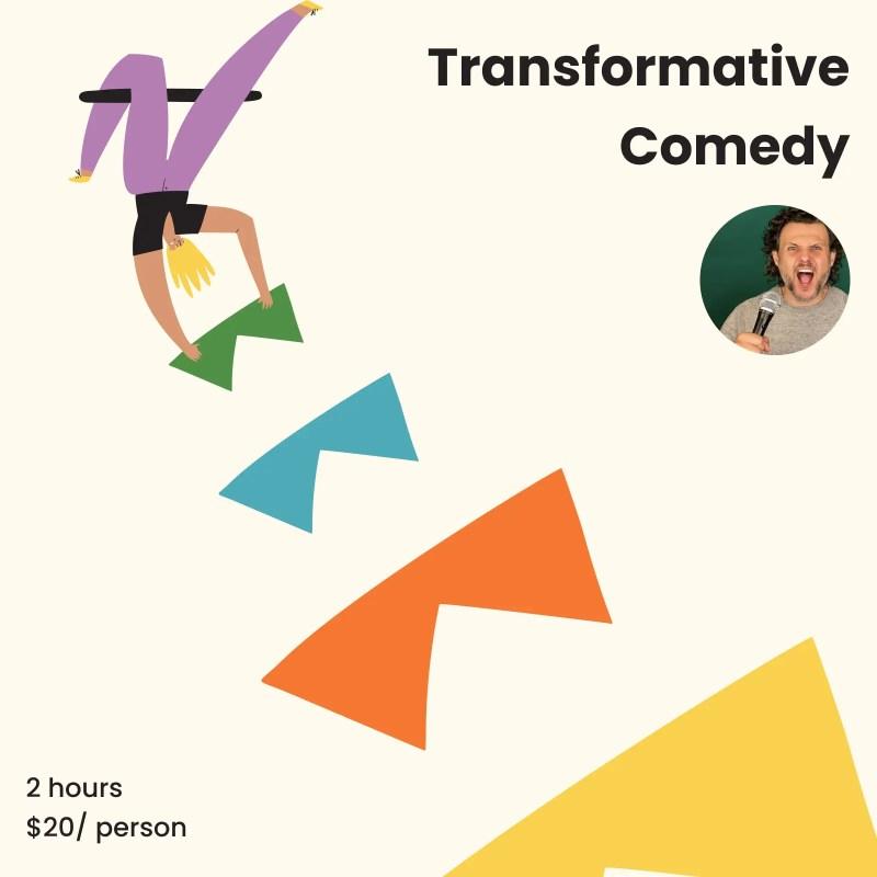 transformative comedy