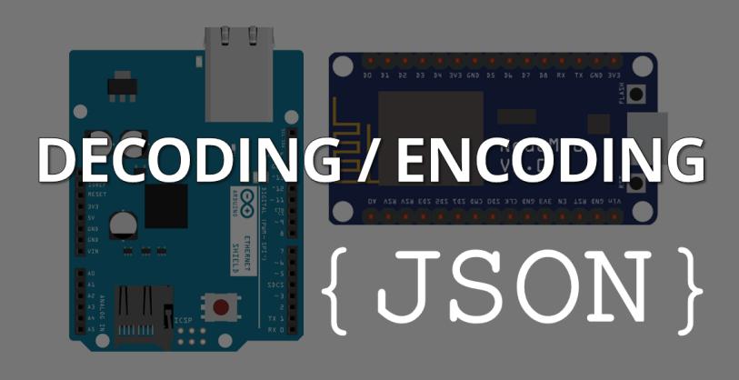 Decoding and Encoding JSON Arduino | Random Nerd Tutorials