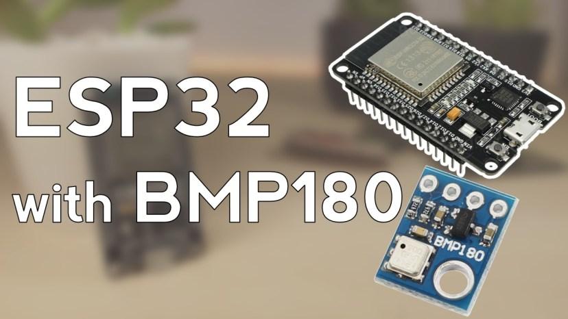 ESP32 with BMP180 Barometric Sensor Guide