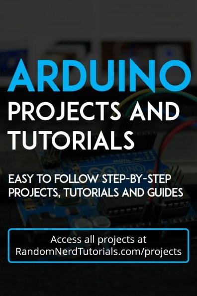 60+ Arduino Projects and Tutorials   Random Nerd Tutorials