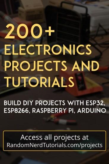 200+ Electronics Projects and Tutorials | Random Nerd Tutorials
