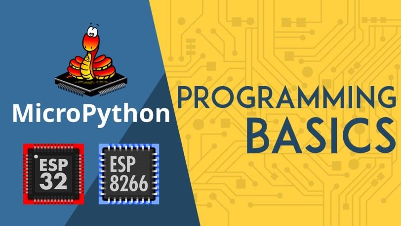 MicroPython Programming Basics with ESP32 and ESP8266