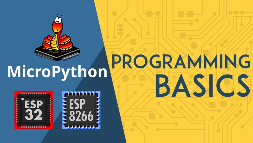 MicroPython Programming Basics with ESP32 and ESP8266 | Random Nerd