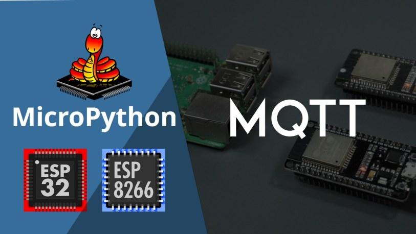 MicroPython Getting Started with MQTT on ESP32/ESP8266