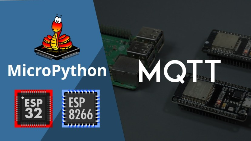 MicroPython Getting Started with MQTT on ESP32/ESP8266