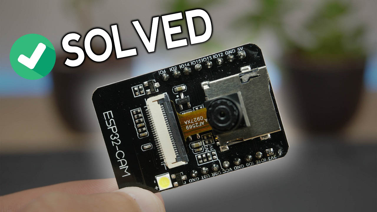 ESP30-CAM Troubleshooting Guide: Most Common Problems Fixed