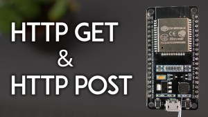 ESP32 HTTP GET and HTTP POST with Arduino IDE JSON, URL Encoded, Text
