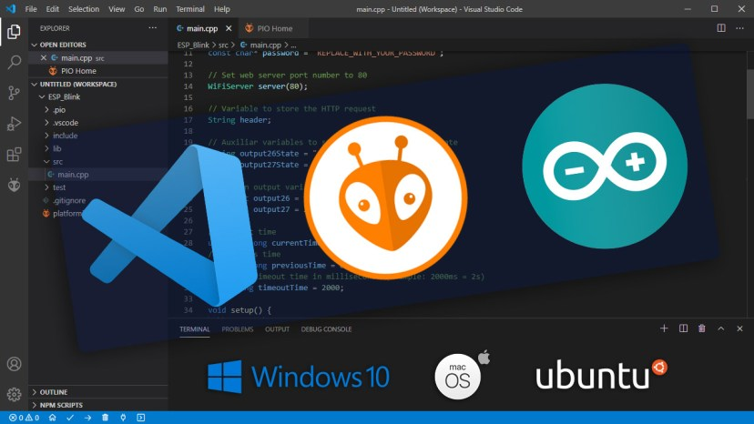 Getting Started with VS Code and PlatformIO IDE for ESP32 and NodeMCU ESP8266 boards: Windows, Mac OS X, Linux Ubuntu