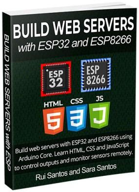 Build Web Servers with ESP32 and ESP8266 eBook