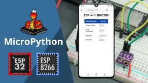 ESP32 ESP8266 MicroPython BME280 Temperature Humidity Pressure Web Server Guide