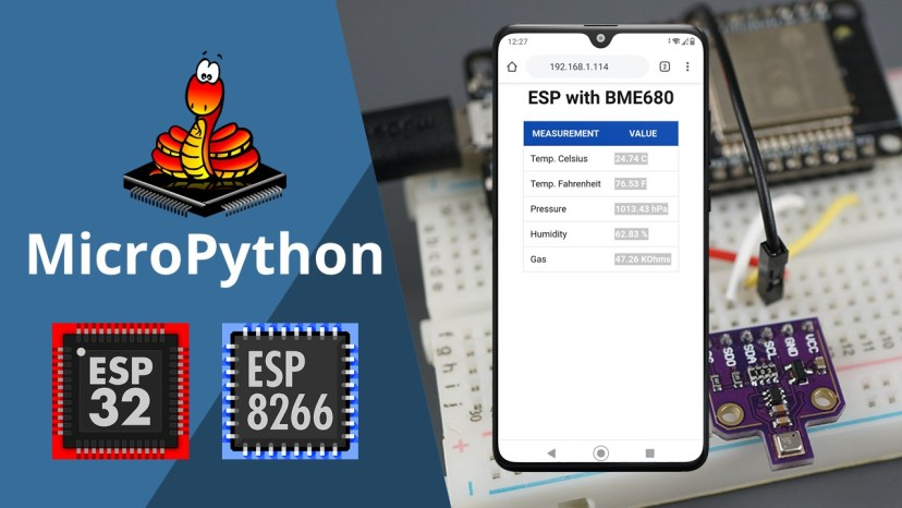 MicroPython BME680 ESP32 ESP8266 Temperature Humidity Pressure Gas Web Server Guide