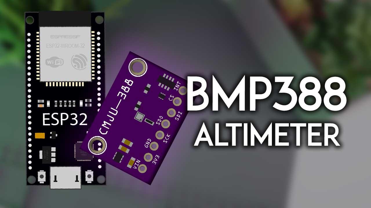 ESP32 with BMP388 Barometric Altimeter Sensor Arduino IDE