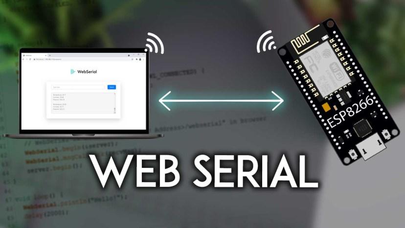 ESP8266 NodeMCU WebSerial Web-based Remote Serial Monitor Arduino Core IDE