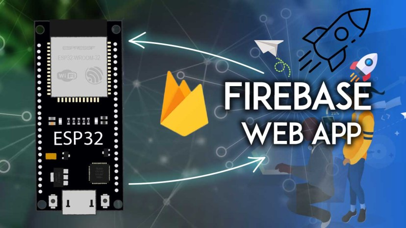 ESP32 with Firebase Realtime Database Creating a Web App