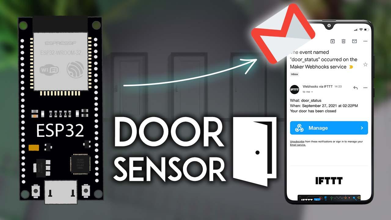 ESP32 Door Status Monitor with Email Notifications IFTTT Arduino IDE