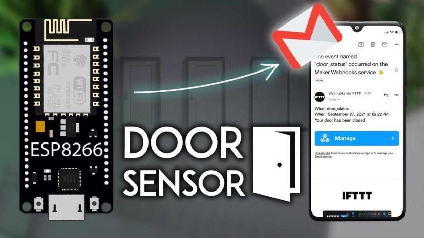 ESP8266 NodeMCU Door Status Monitor with Email Notifications IFTTT Arduino IDE