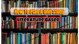 How to plan a unit study thats literature based @Randomnestfamily.org