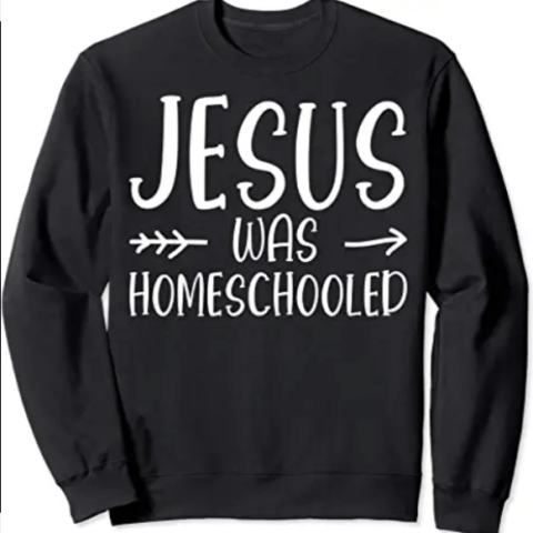 Jesus was homeschool sweater