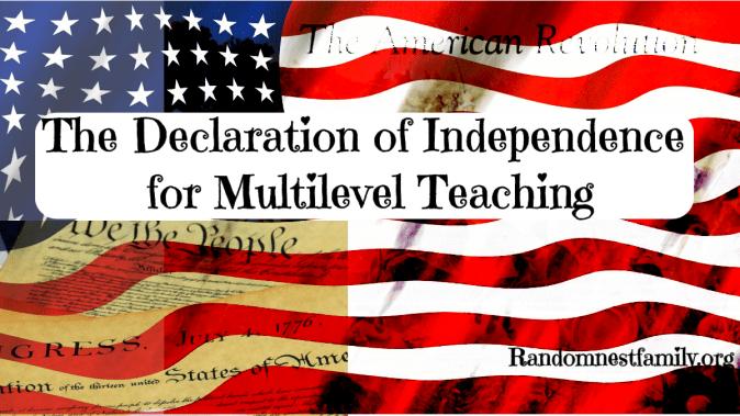 The Declaration of Independence for Multilevel Teaching @randomnestfamily.org