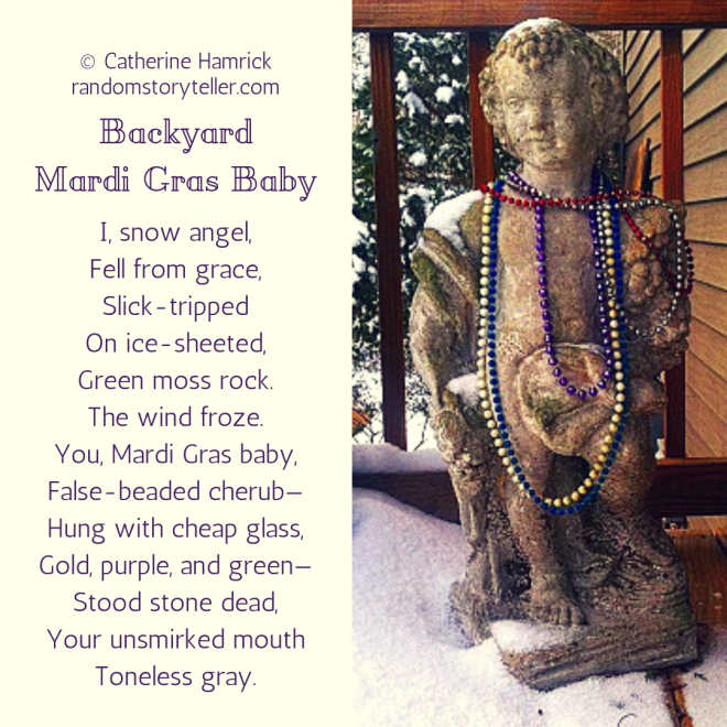 Poem-Backyard Mardi Gras Baby-chamrickwriter-randomstoryteller.com-1080x1080px