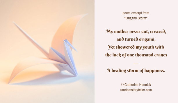 Origami Storm poem by chamrickwriter randomstoryteller.com with image of origami crane 1024x512 px