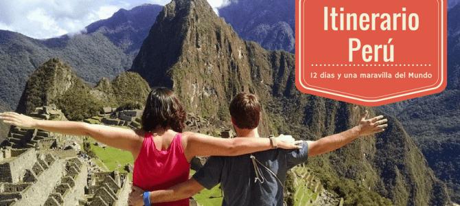 Nuestro itinerario de viaje a Perú de 12 días