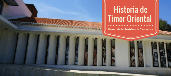 La historia de Timor Oriental a través del Museo de la Resistencia Timorense