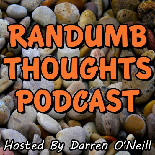 Randumb Thoughts Episode #14 Stones