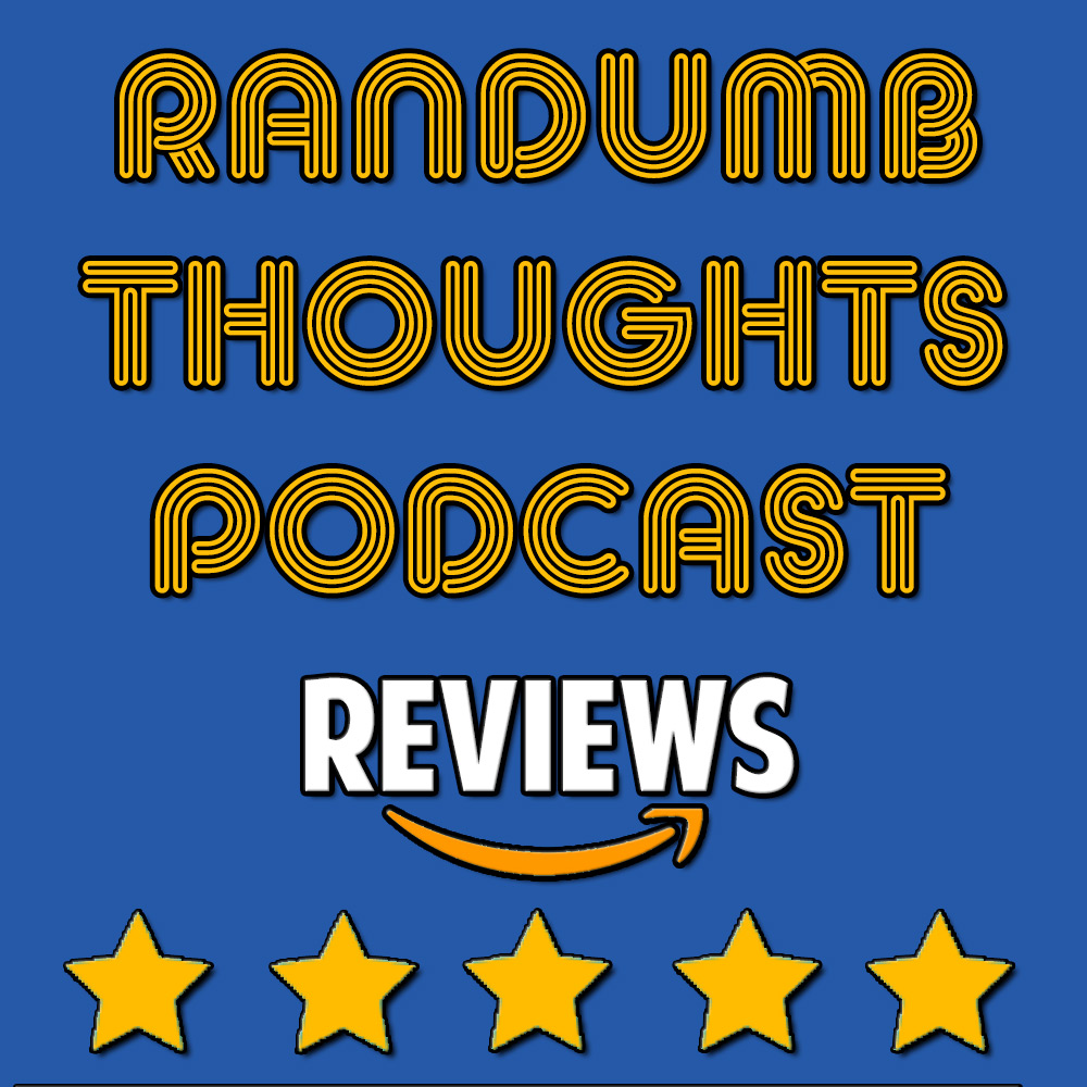 Random Thoughts #15 Reviews