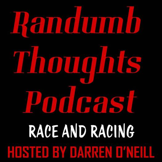 Episode #90 – Race And Racing – Randumb Thoughts Podcast