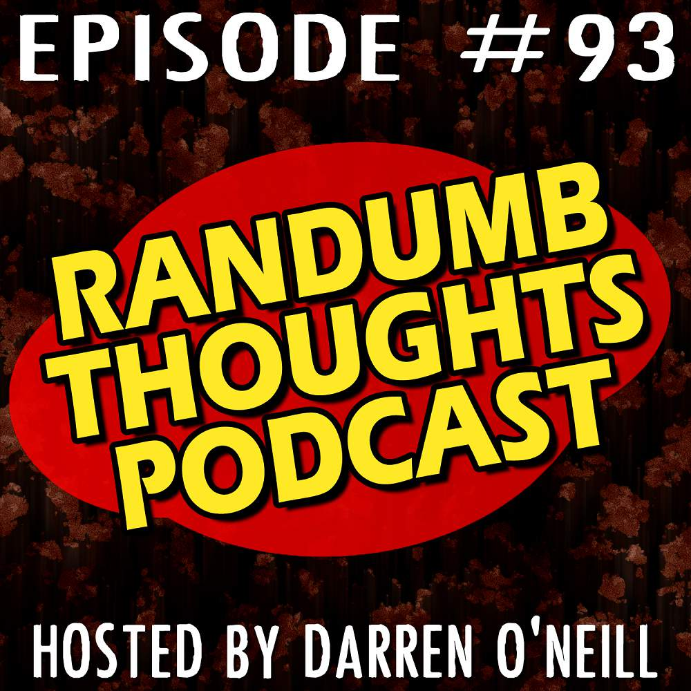 Randumb Thoughts Podcast - Episode #93 - Crime, Covid, and Kanye